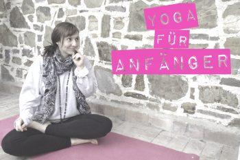 Der Yoga-Guide für Anfänger (Teil1): Was du vorher wissen solltest