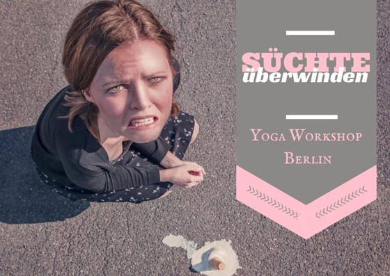 Yoga gegen Süchte