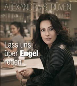 Lass uns über Engel reden Alexandra Strüwen