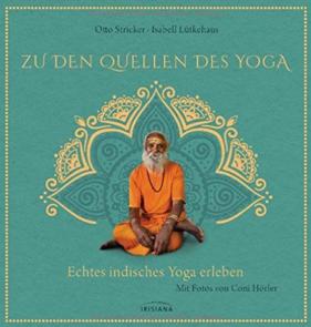 Zu den Quellen des Yoga Otto Stricker