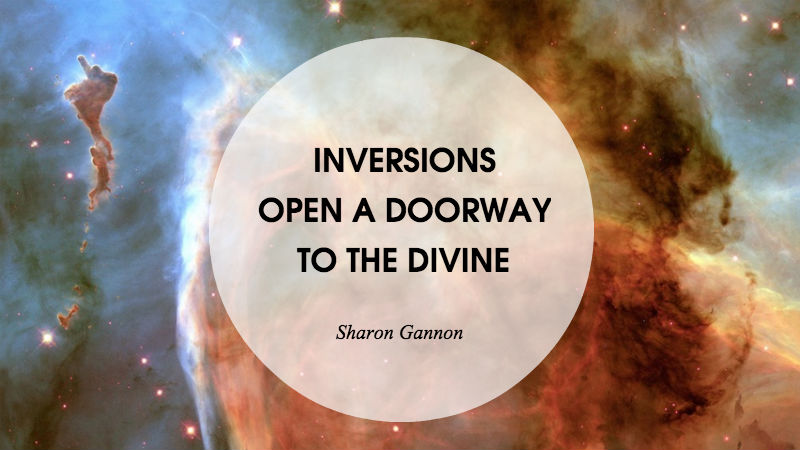 Inversion Zitat Sharon Gannon